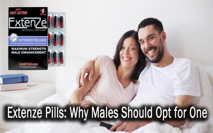 Extenze Pills: Why Males Should Opt for One