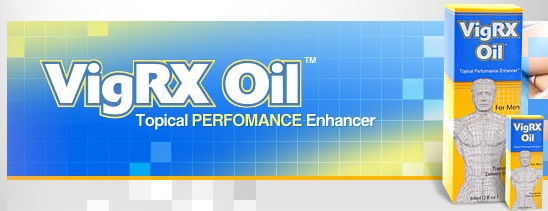 VigRX Oil Review- Best Natural Male Enhancement Oil for Men!