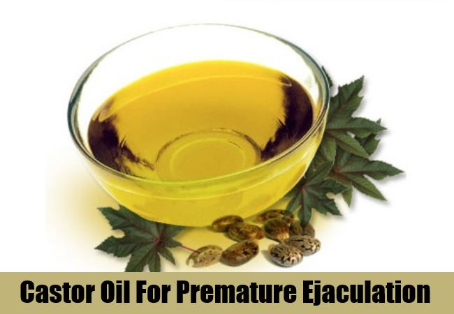 Castor Oil for Premature Ejaculation