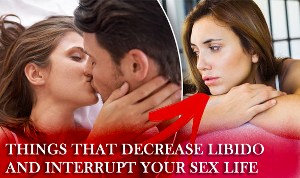 Things that Decrease Libido and Interrupt Your Sex Life