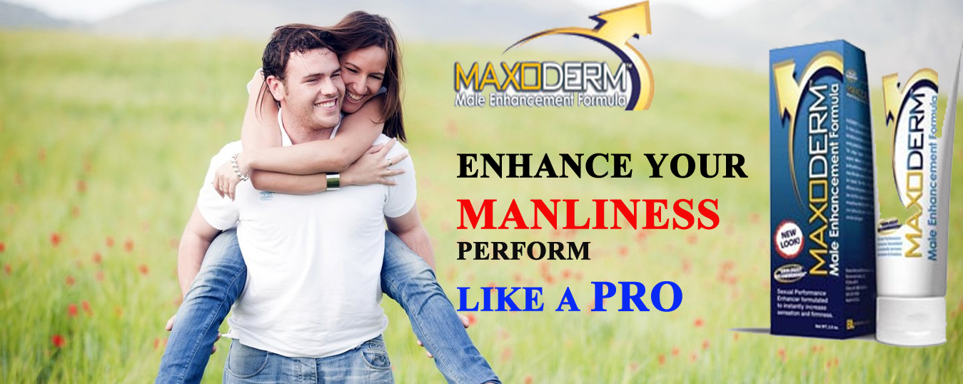 MaxoDerm Cream Review- Top Male Enhancement Cream To Boost Sexual Performance