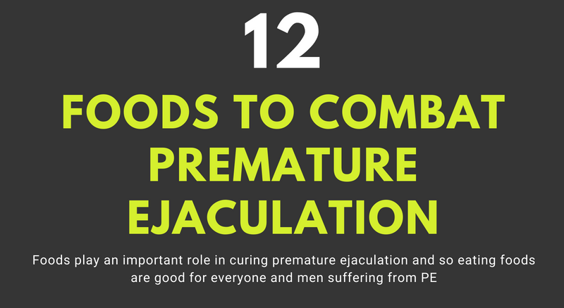[Infographic]- Top 12 Foods to Overcome Premature Ejaculation Naturally