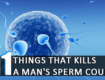 11 Things That kills A Man's Sperm Count And How To Boost It
