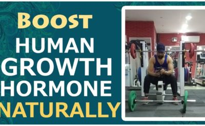10 Exclusive Ways To Produce More HGH (Human Growth Hormone) Level Naturally In Men