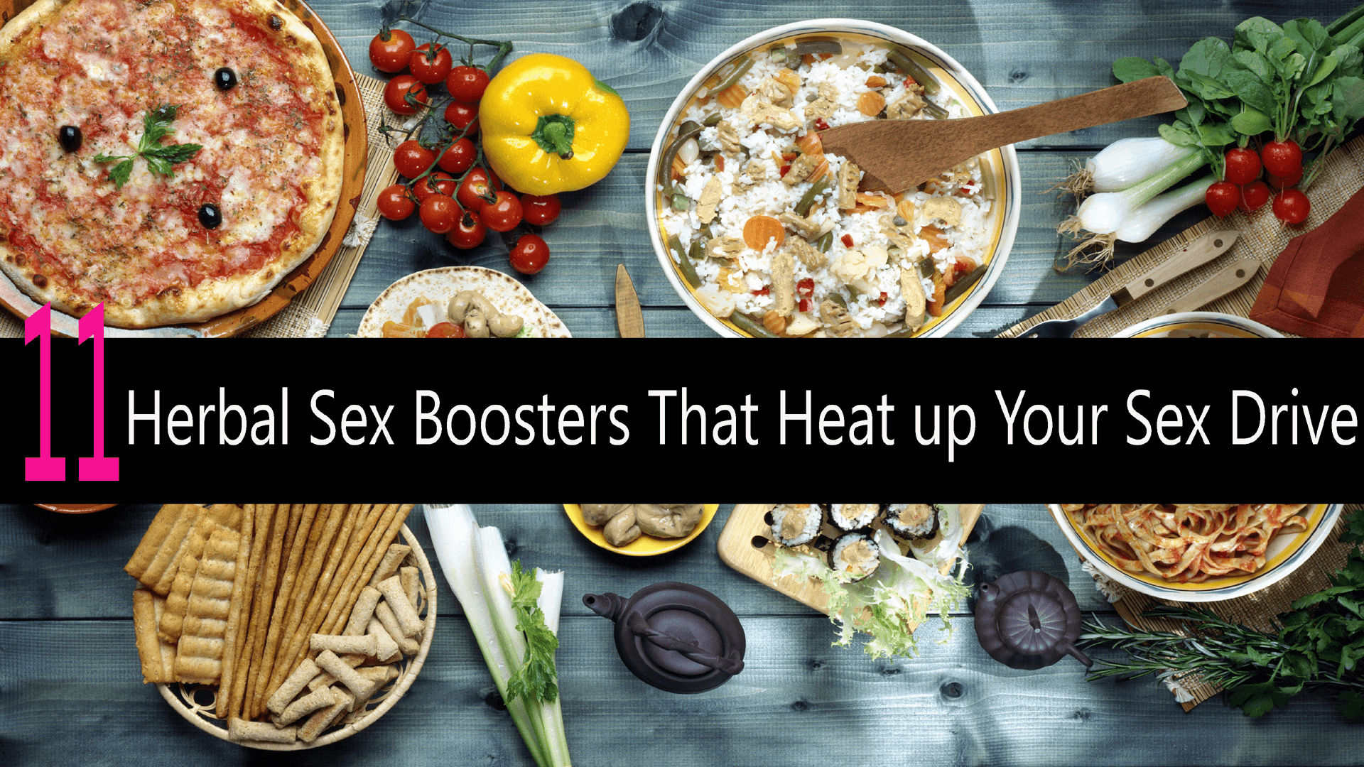 Herbal Sex Boosters That Heat up Your Sex Drive