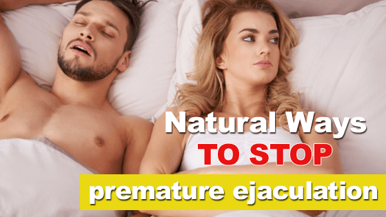 Natural ways to prevent Premature Ejaculation