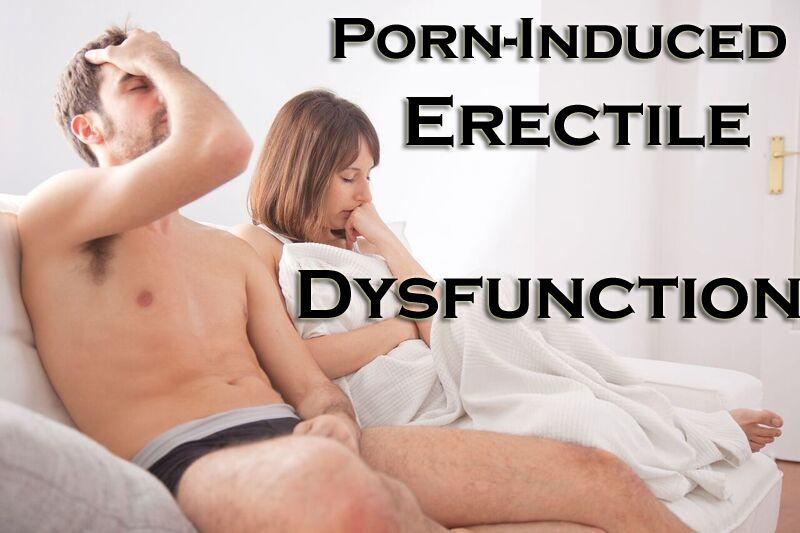 porn-induced erectile dysfunction
