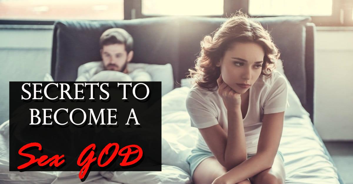 Secrets To Become A Sex GOD