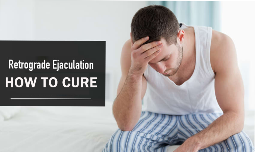 Everything You Need to Know About Retrograde Ejaculation & Its Treatments