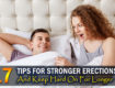 Tips For Stronger Erections
