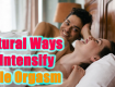 Natural Ways To Intensify Male Orgasm