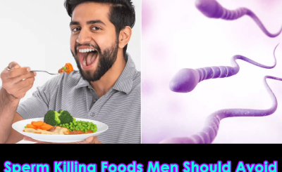 Sperm Killing Foods Men Should Avoid